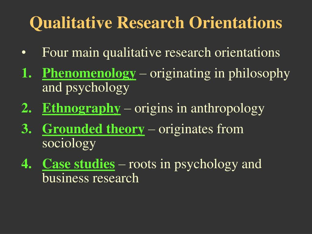 Qualitative Research Orientations