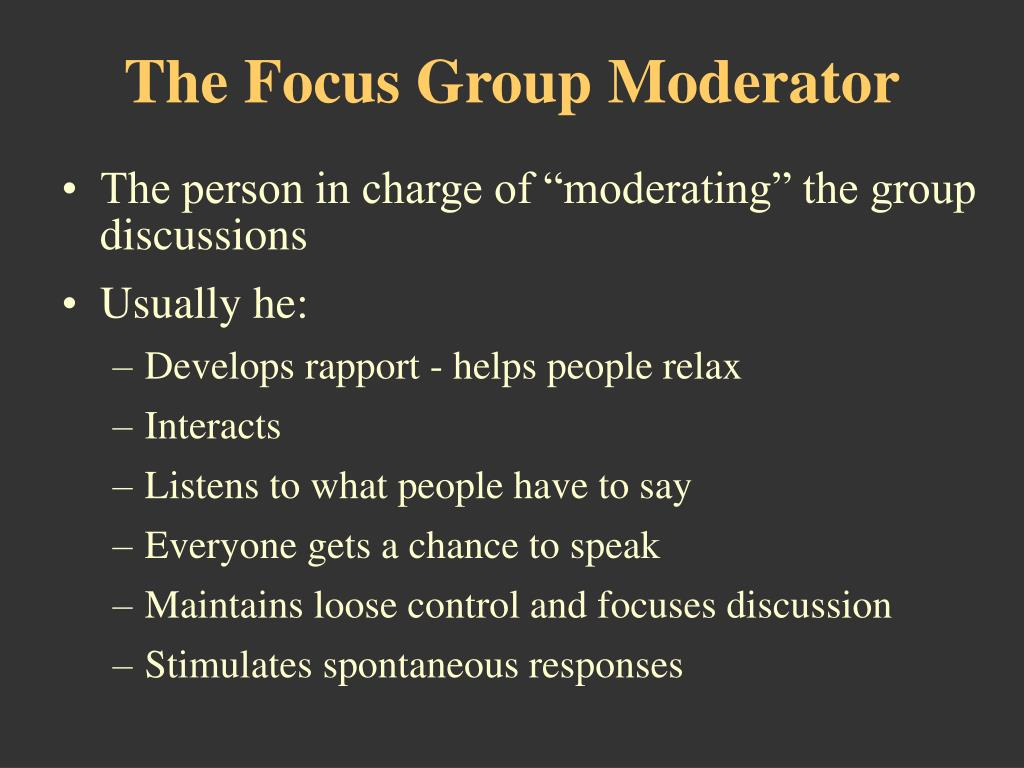 The Focus Group Moderator