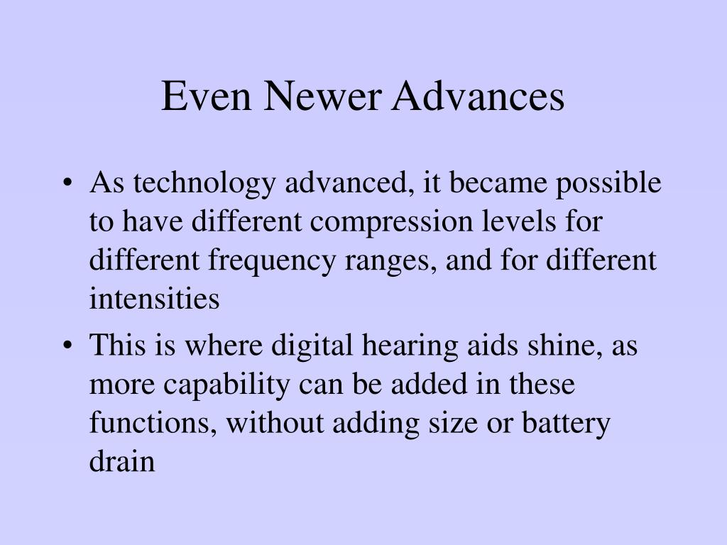 Even Newer Advances