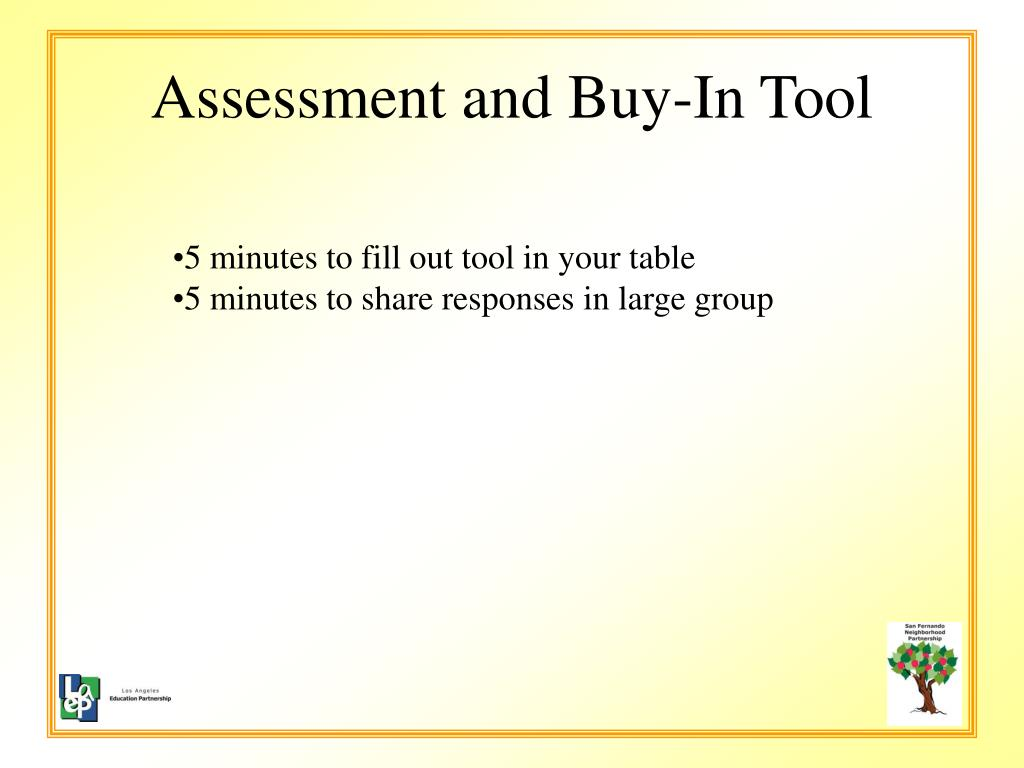 Assessment and Buy-In Tool