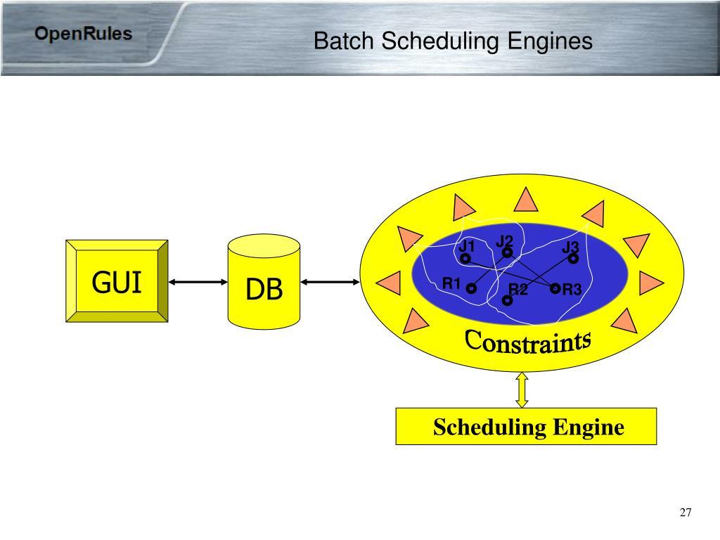 Batch Scheduling Engines