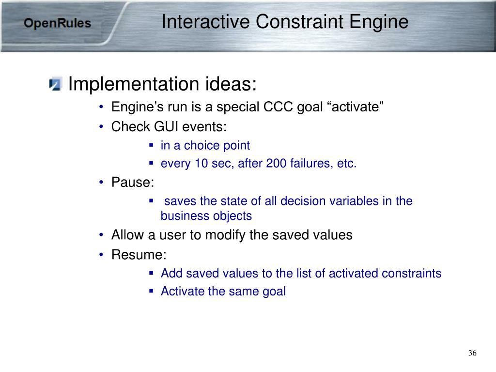 Interactive Constraint Engine