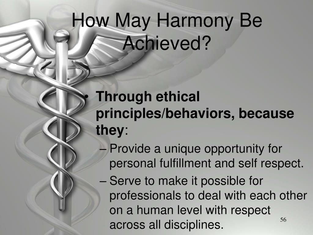 How May Harmony Be Achieved?