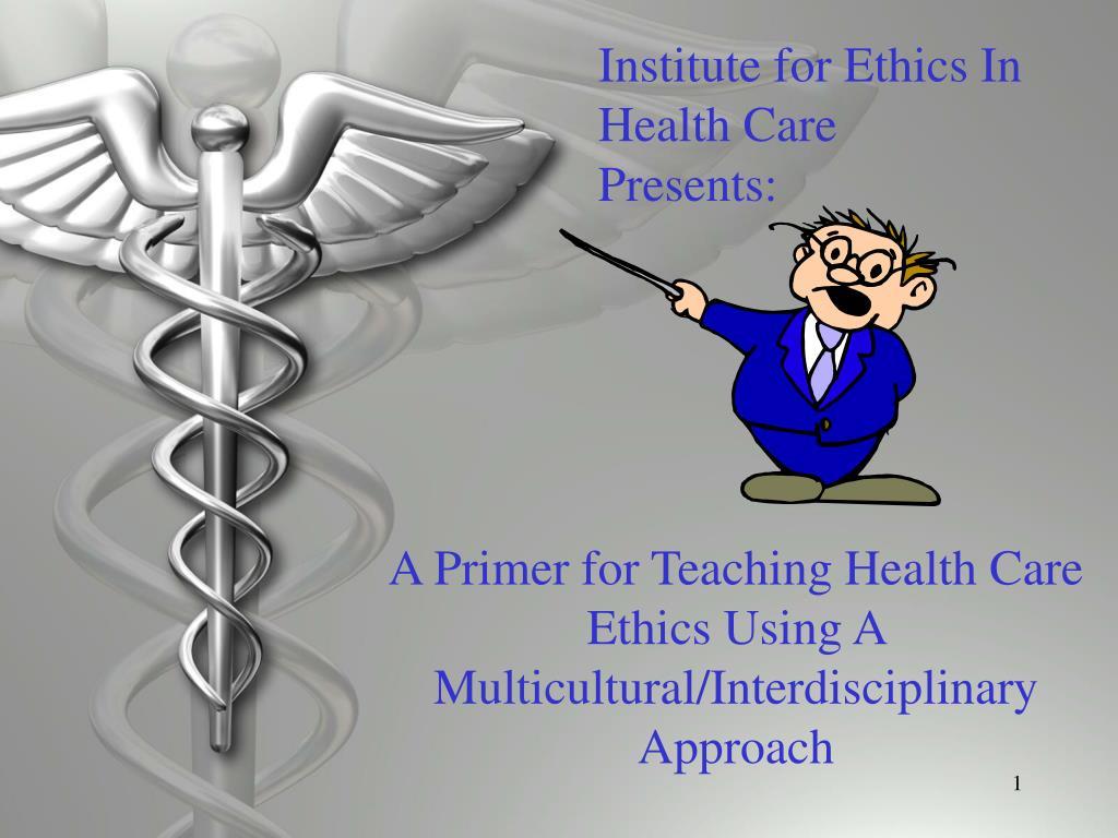 Institute for Ethics In Health Care