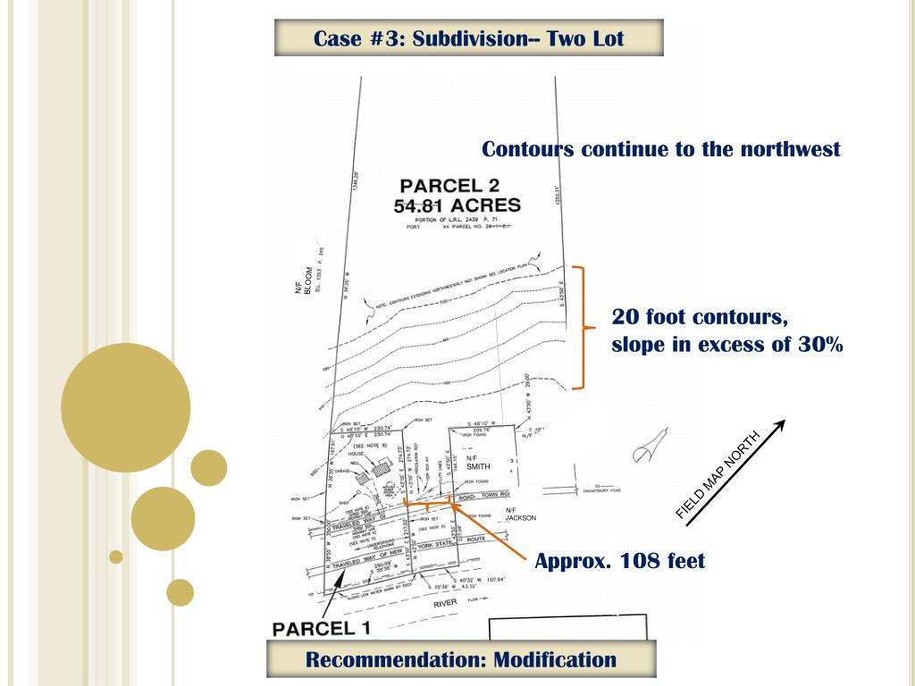 Case #3: Subdivision-- Two Lot