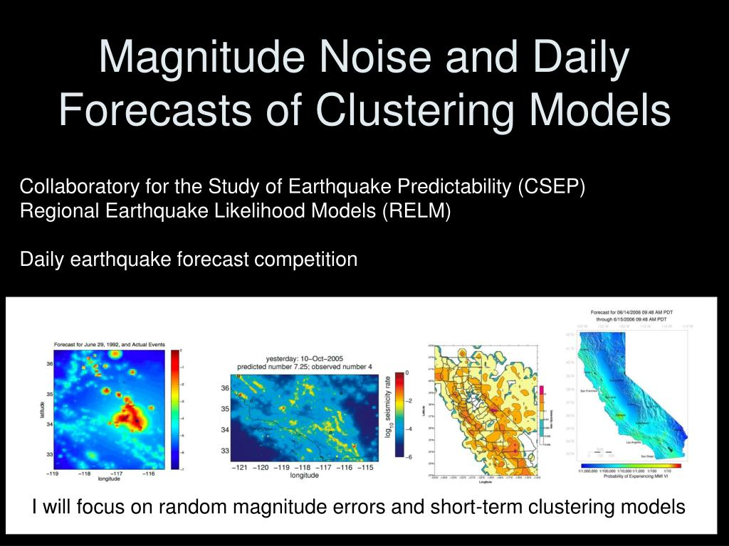 Magnitude Noise and Daily Forecasts of Clustering Models