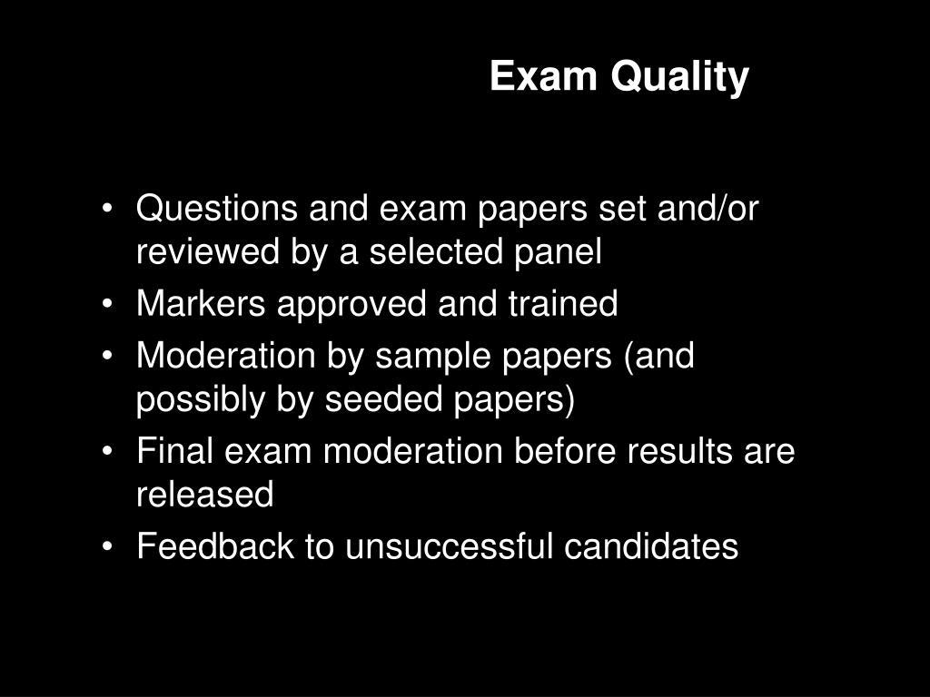Exam Quality