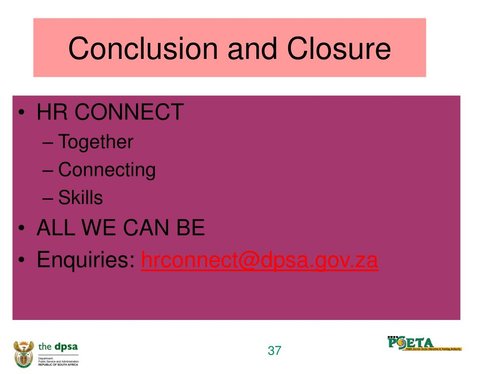 Conclusion and Closure