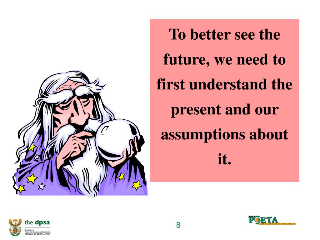 To better see the future, we need to first understand the present and our assumptions about it.