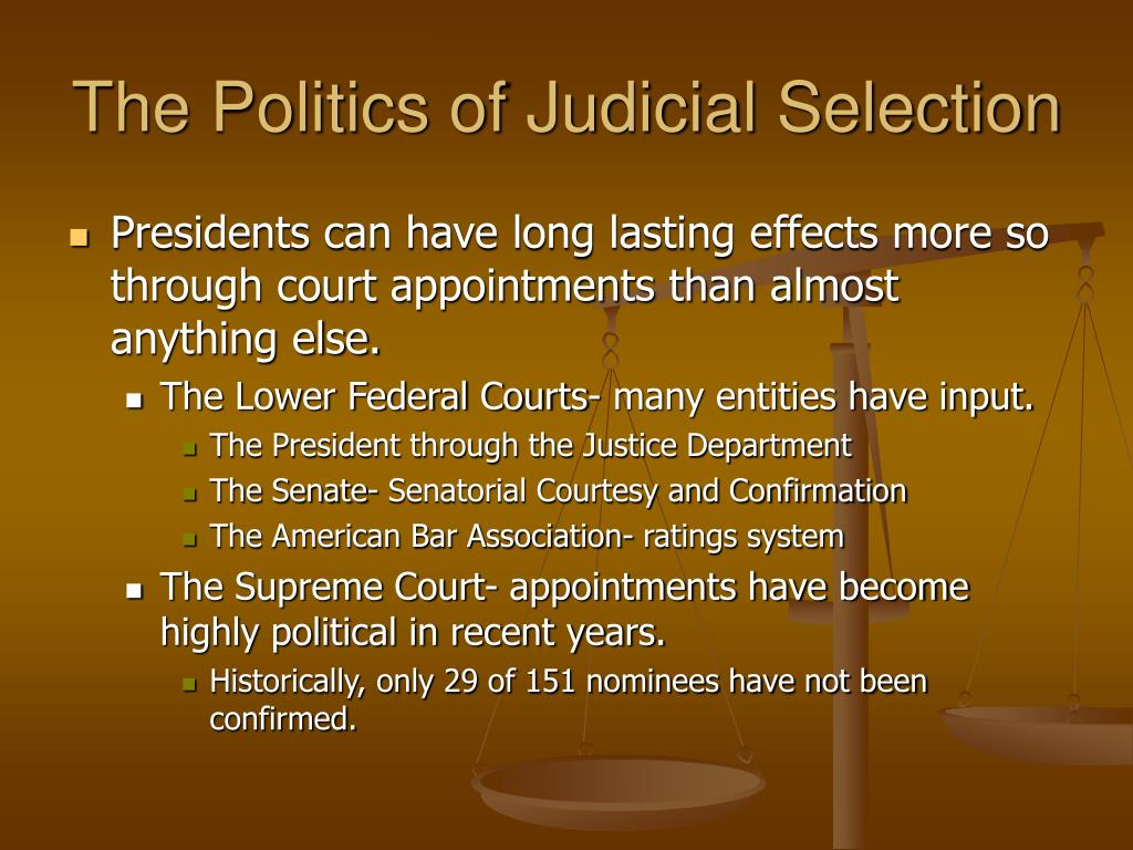 The Politics of Judicial Selection