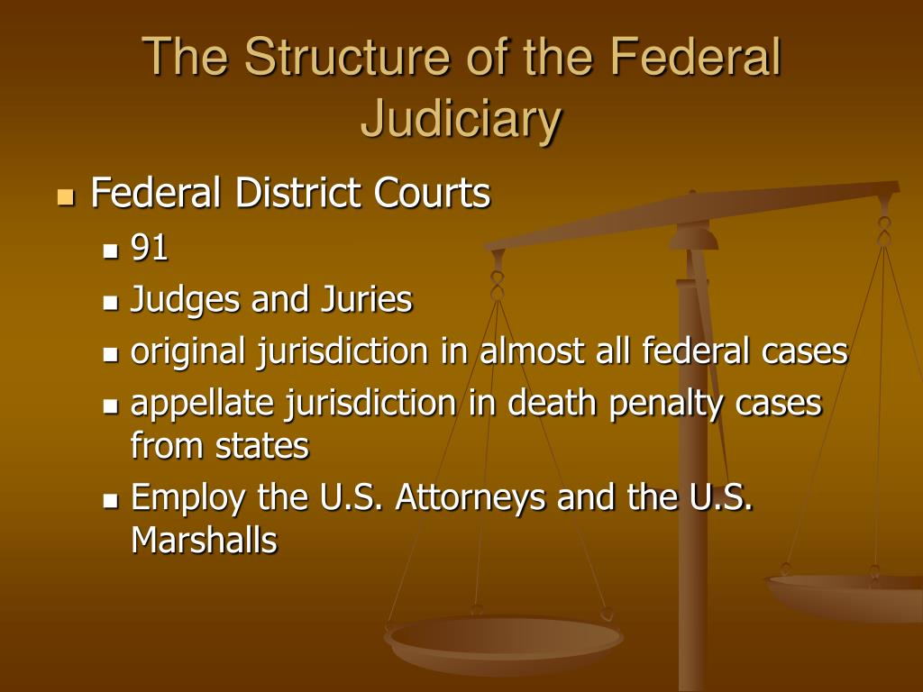 The Structure of the Federal Judiciary