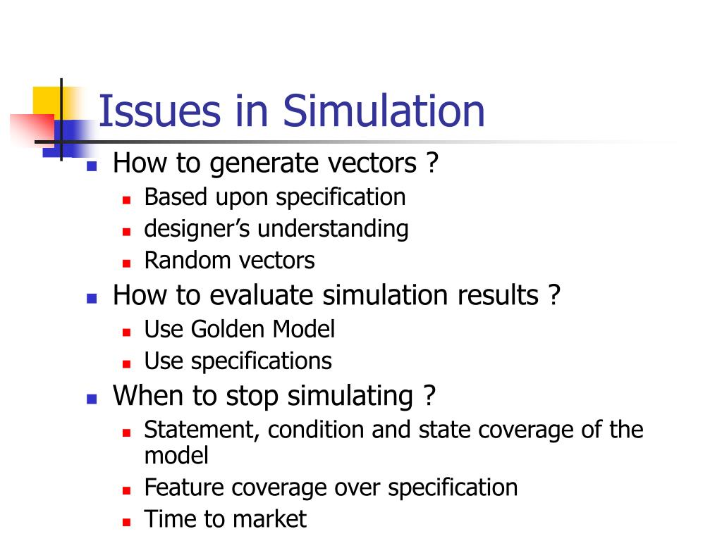 Issues in Simulation