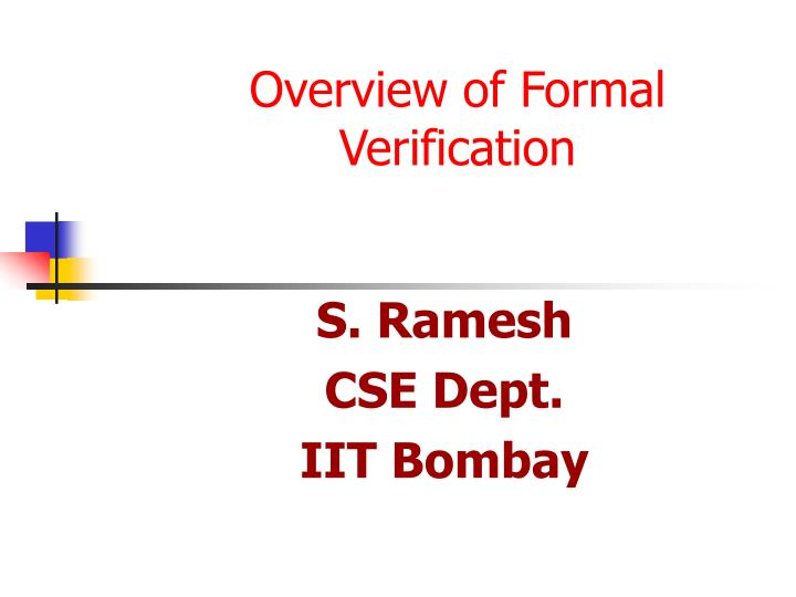 Overview of formal verification
