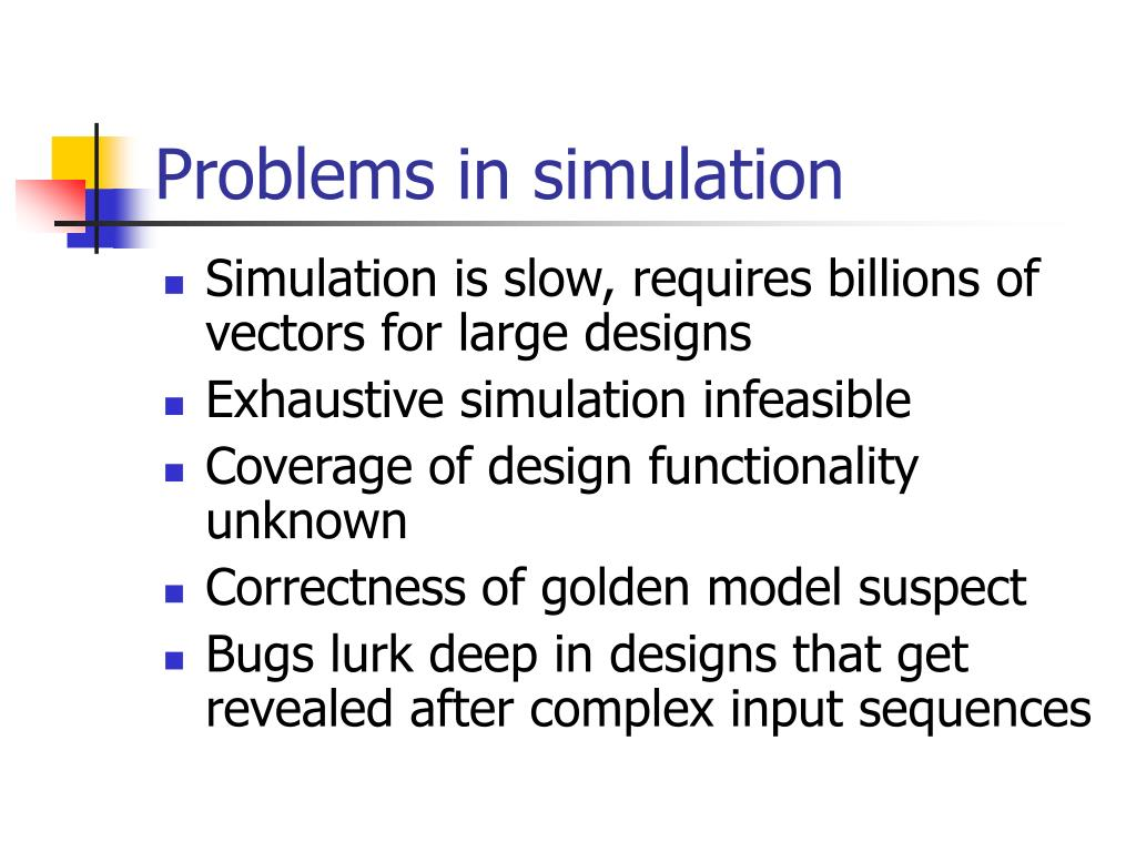 Problems in simulation