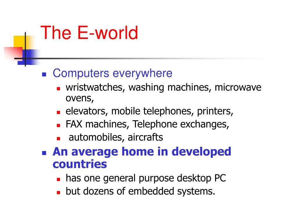 The E-world