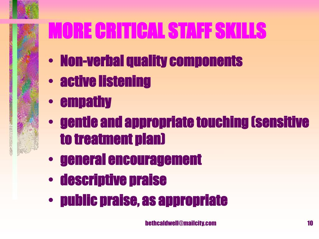 MORE CRITICAL STAFF SKILLS