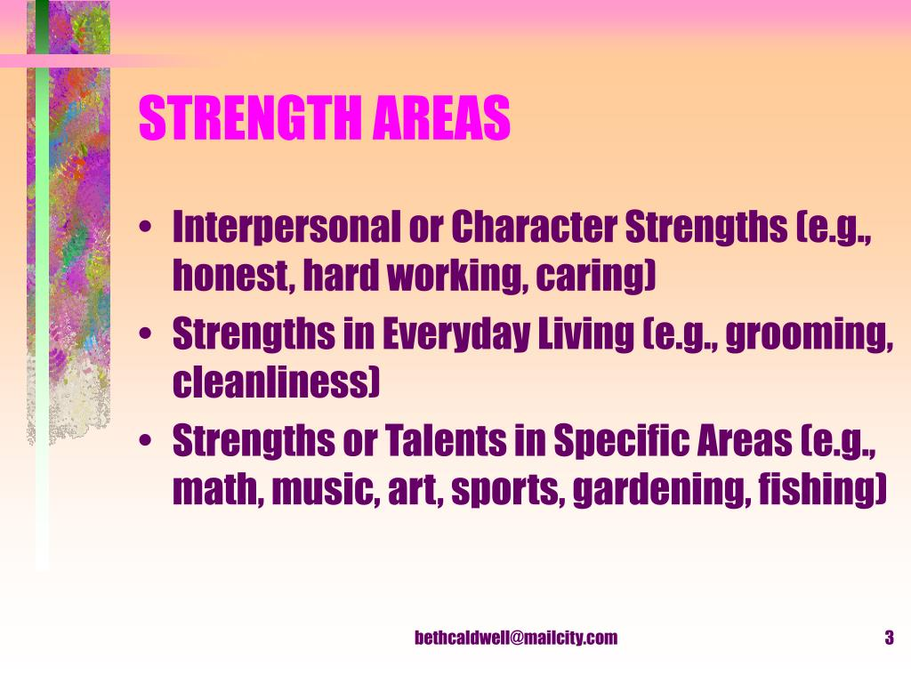 STRENGTH AREAS