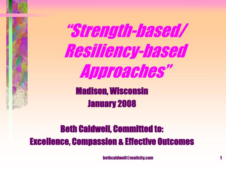 Strength based resiliency based approaches