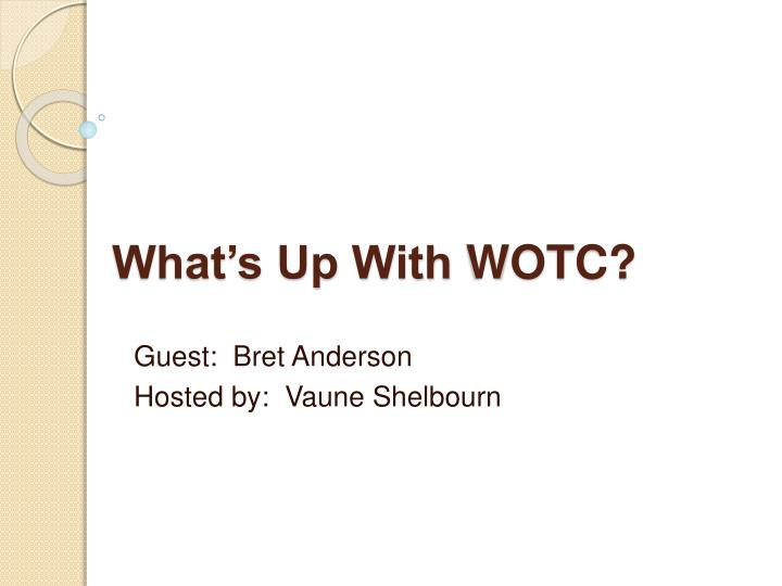 What s up with wotc