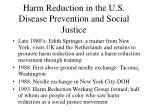 harm reduction in the u s disease prevention and social justice