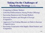 taking on the challenges of marketing strategy 2 of 2