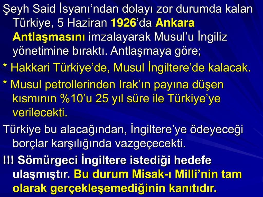 Şeyh Said İsyanı'ndan dolayı zor durumda kalan Türkiye, 5 Haziran
