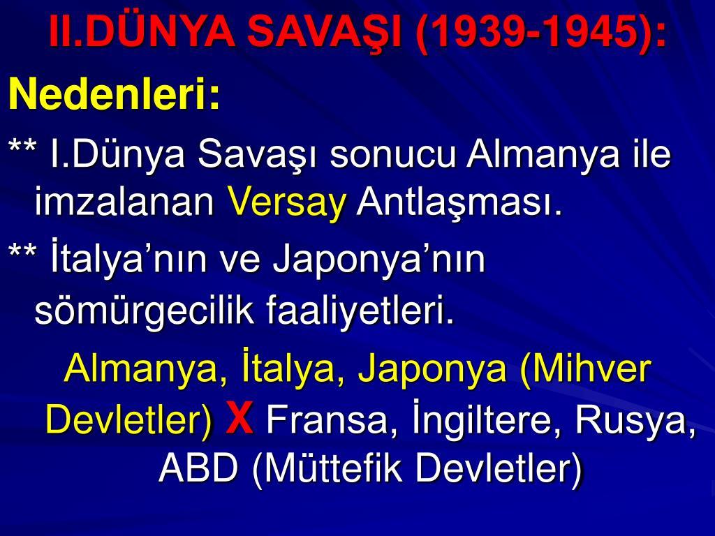 II.DÜNYA SAVAŞI (1939-1945):