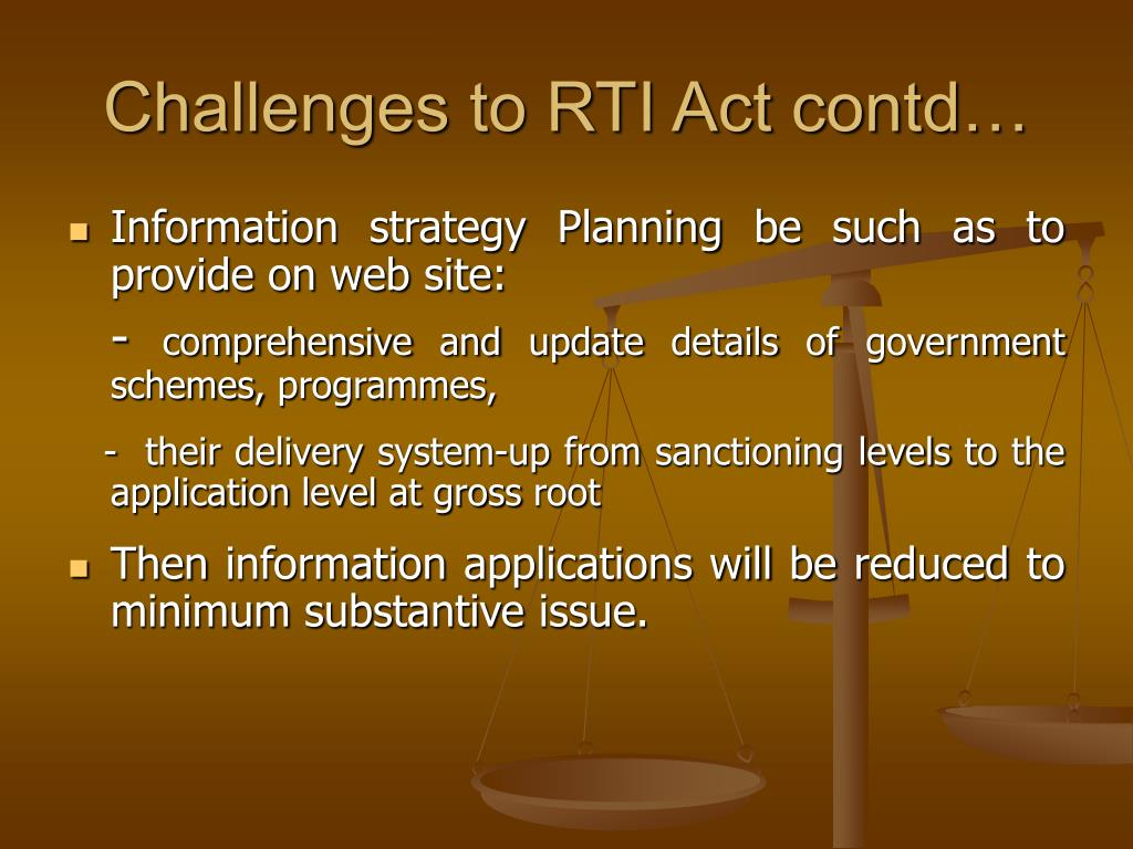 Challenges to RTI Act contd…
