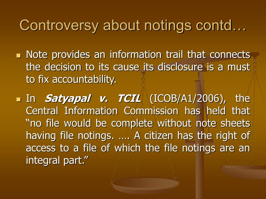 Controversy about notings contd…