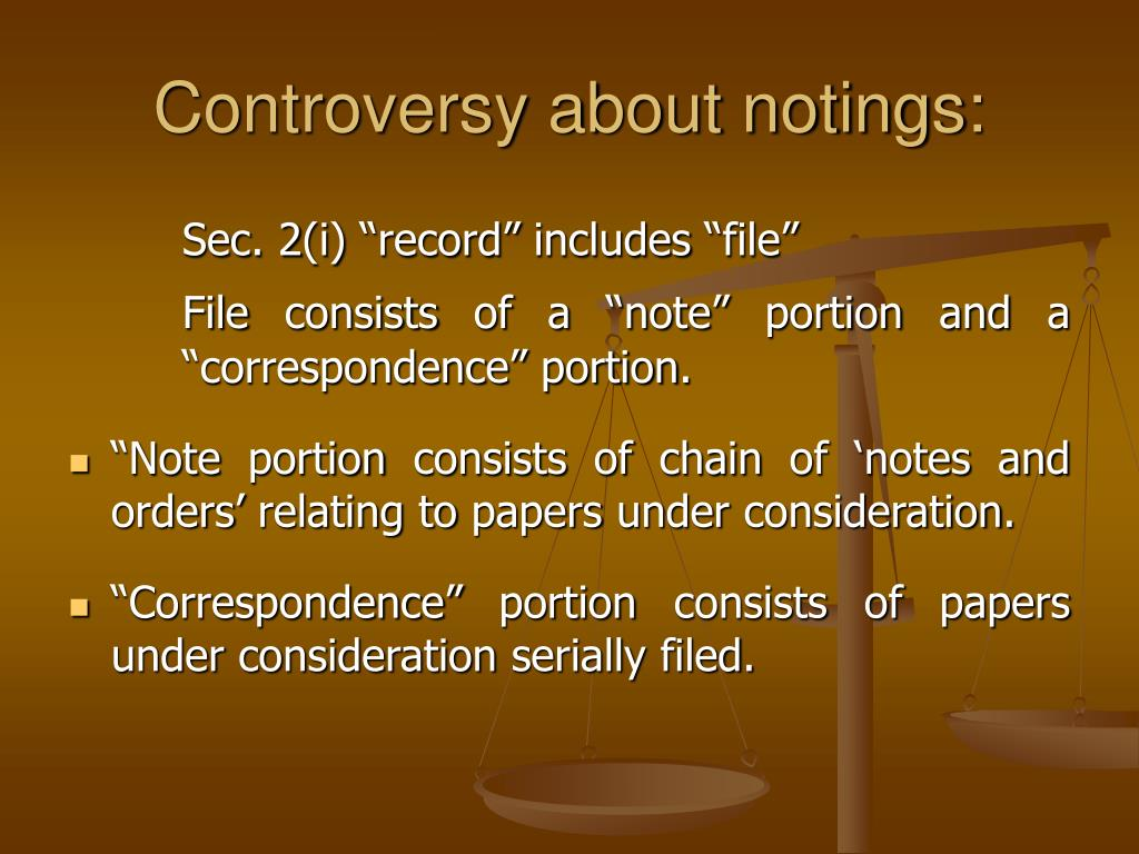 Controversy about notings: