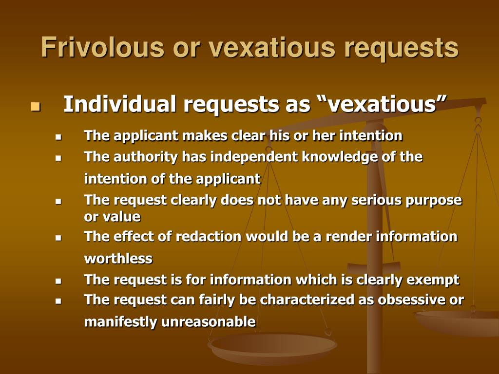 Frivolous or vexatious requests