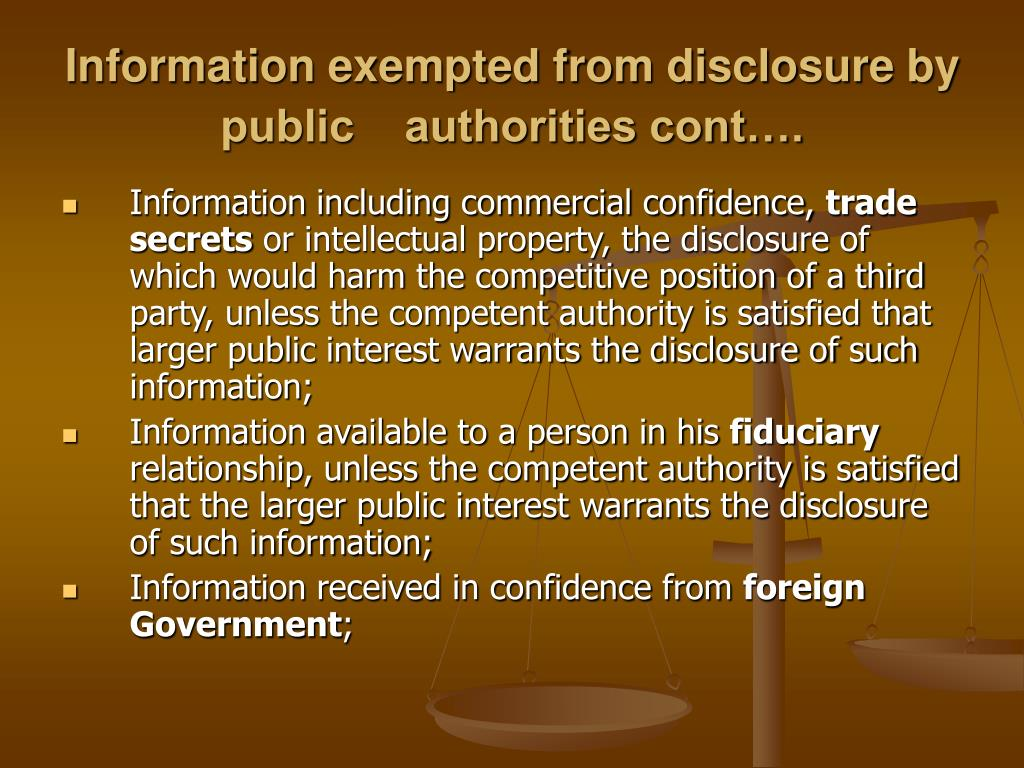 Information exempted from disclosure by public    authorities cont….