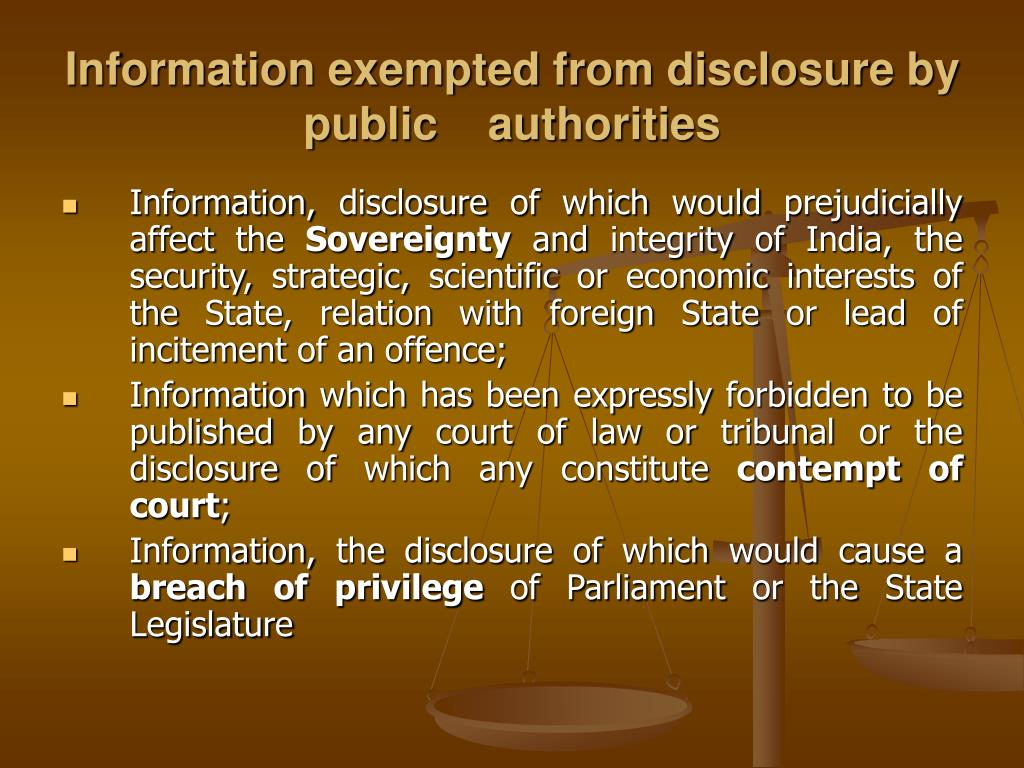 Information exempted from disclosure by public    authorities
