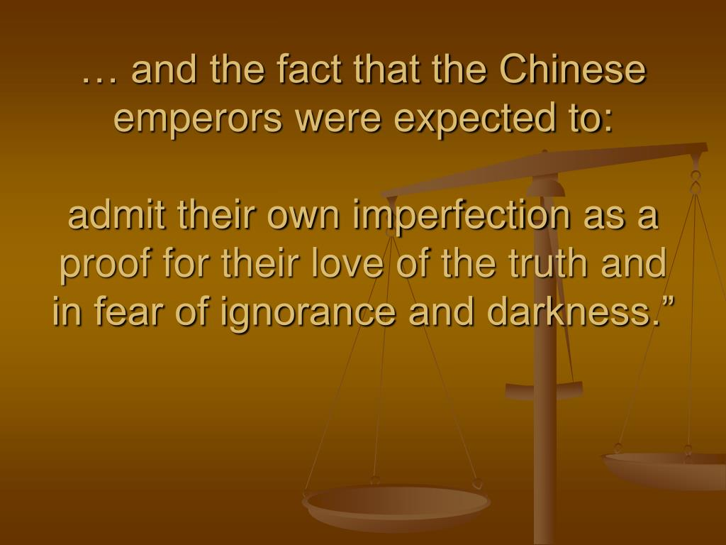 … and the fact that the Chinese emperors were expected to: