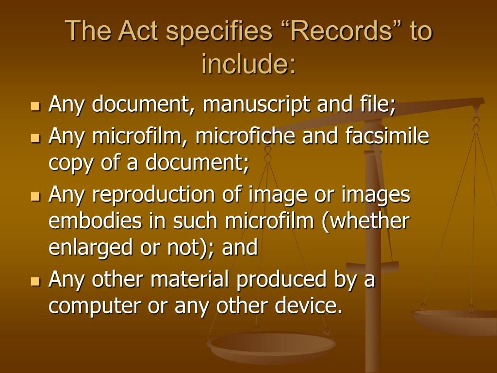 "The Act specifies ""Records"" to include:"