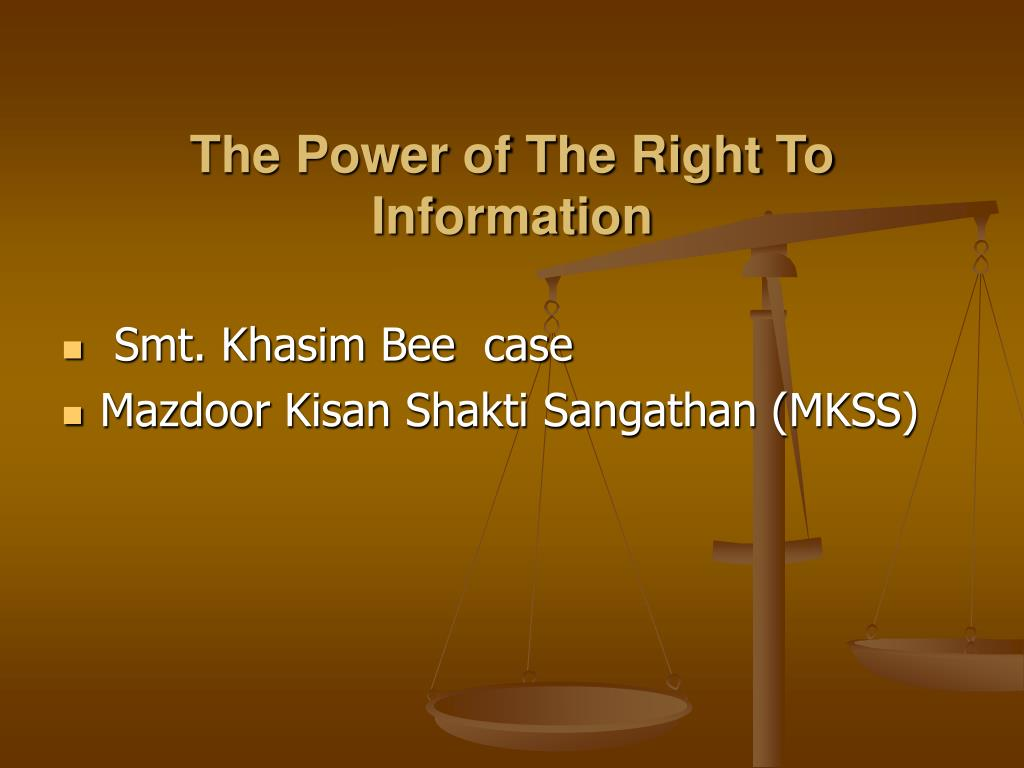 The Power of The Right To Information
