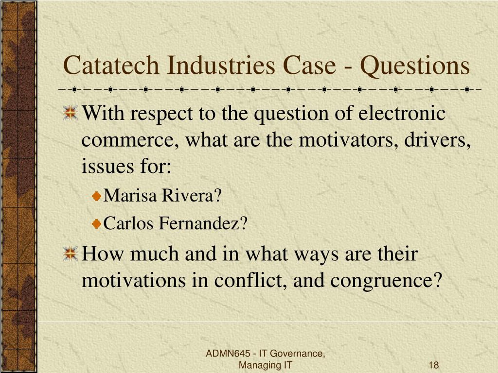 Catatech Industries Case - Questions