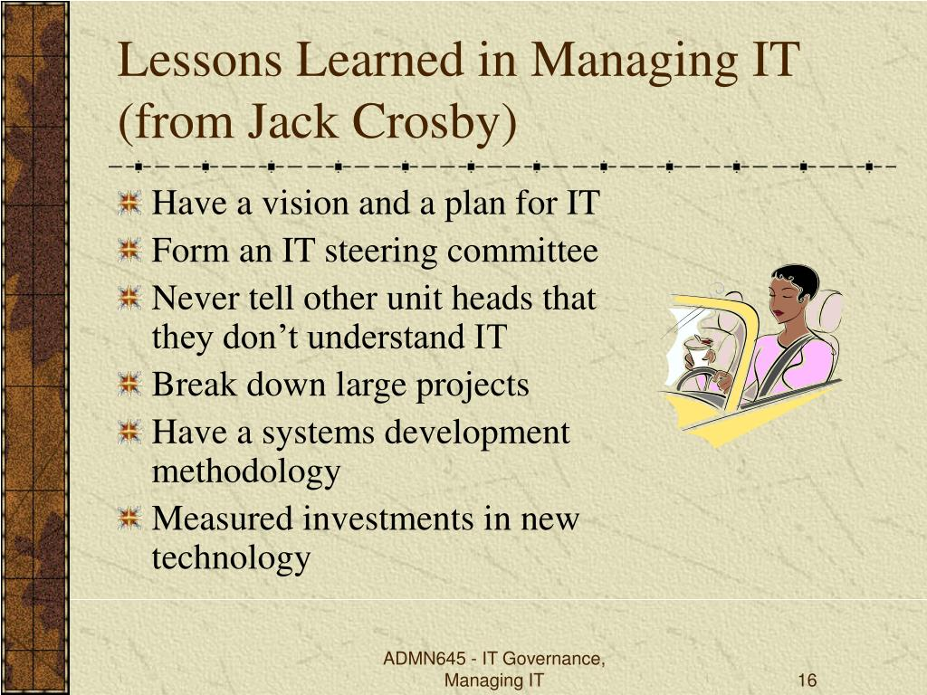 Lessons Learned in Managing IT (from Jack Crosby)