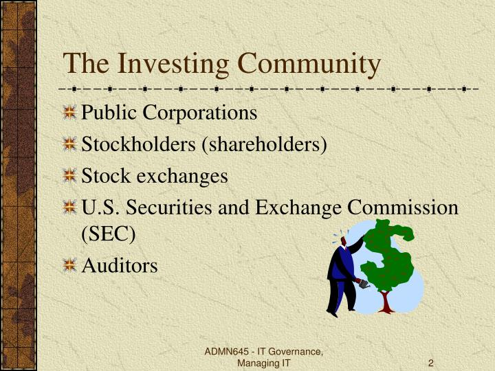 The investing community