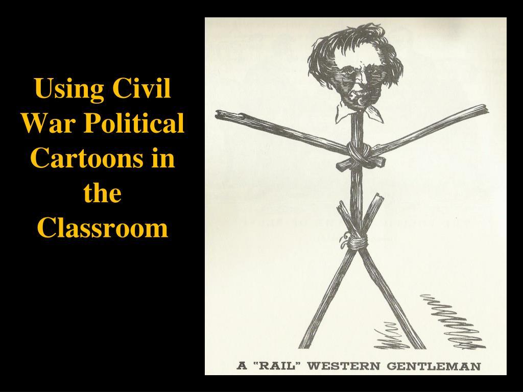 using civil war political cartoons in the classroom l.