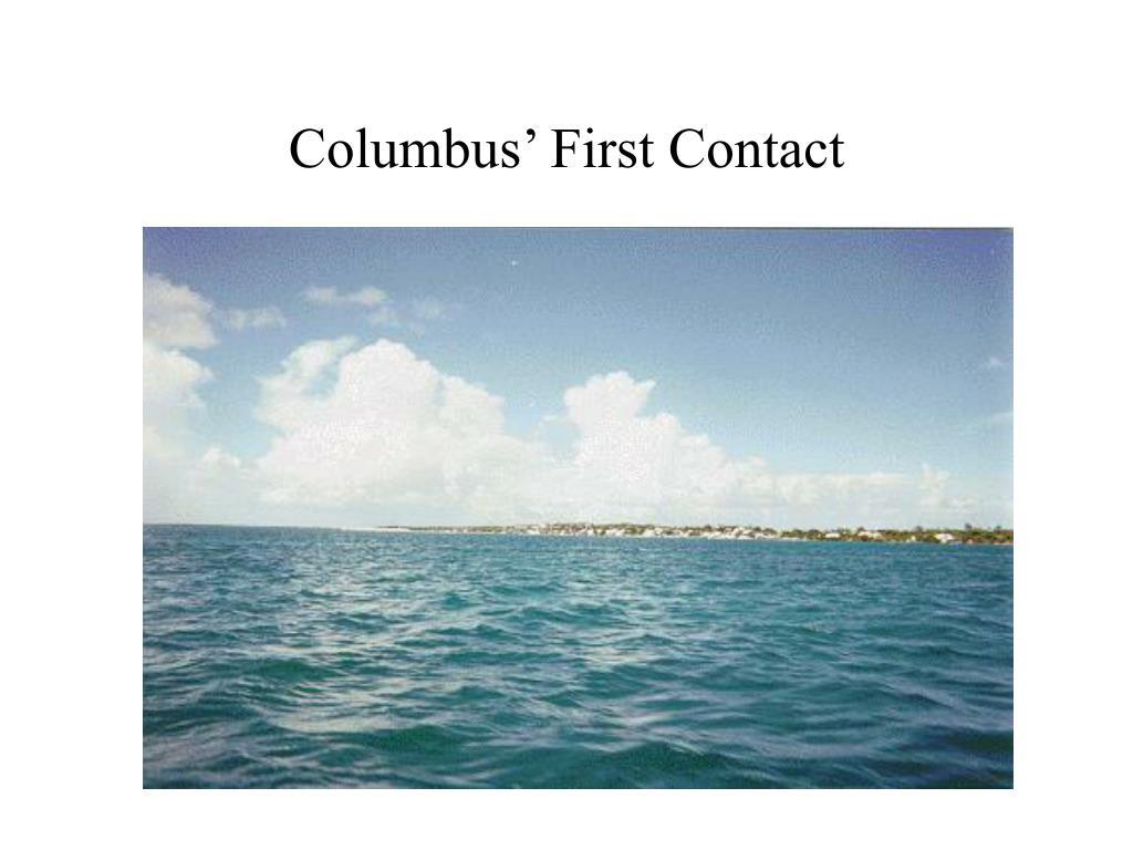 Columbus' First Contact