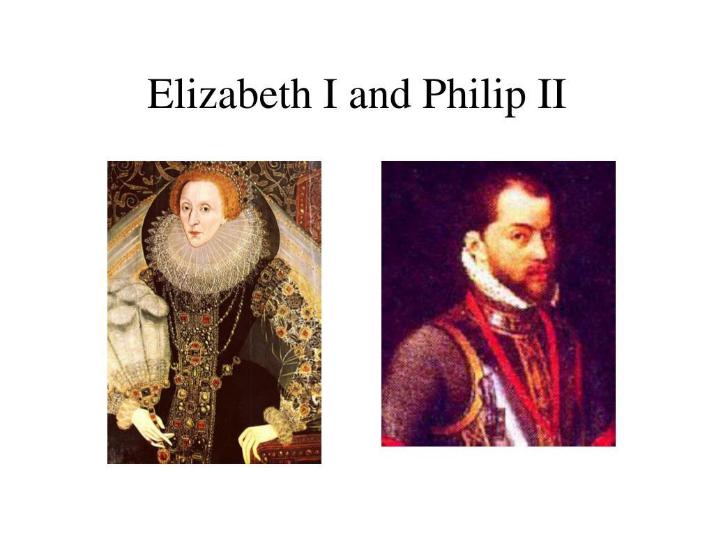 Elizabeth I and Philip II
