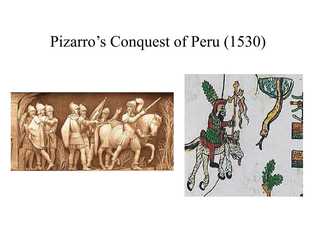 Pizarro's Conquest of Peru (1530)
