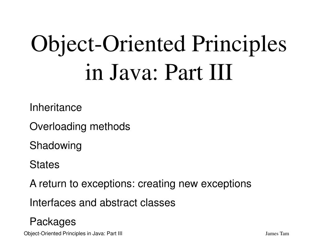 object oriented principles in java part iii
