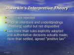 dworkin s interpretive theory