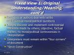 fixed view 1 original understanding meaning cont d