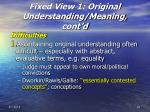 fixed view 1 original understanding meaning cont d26
