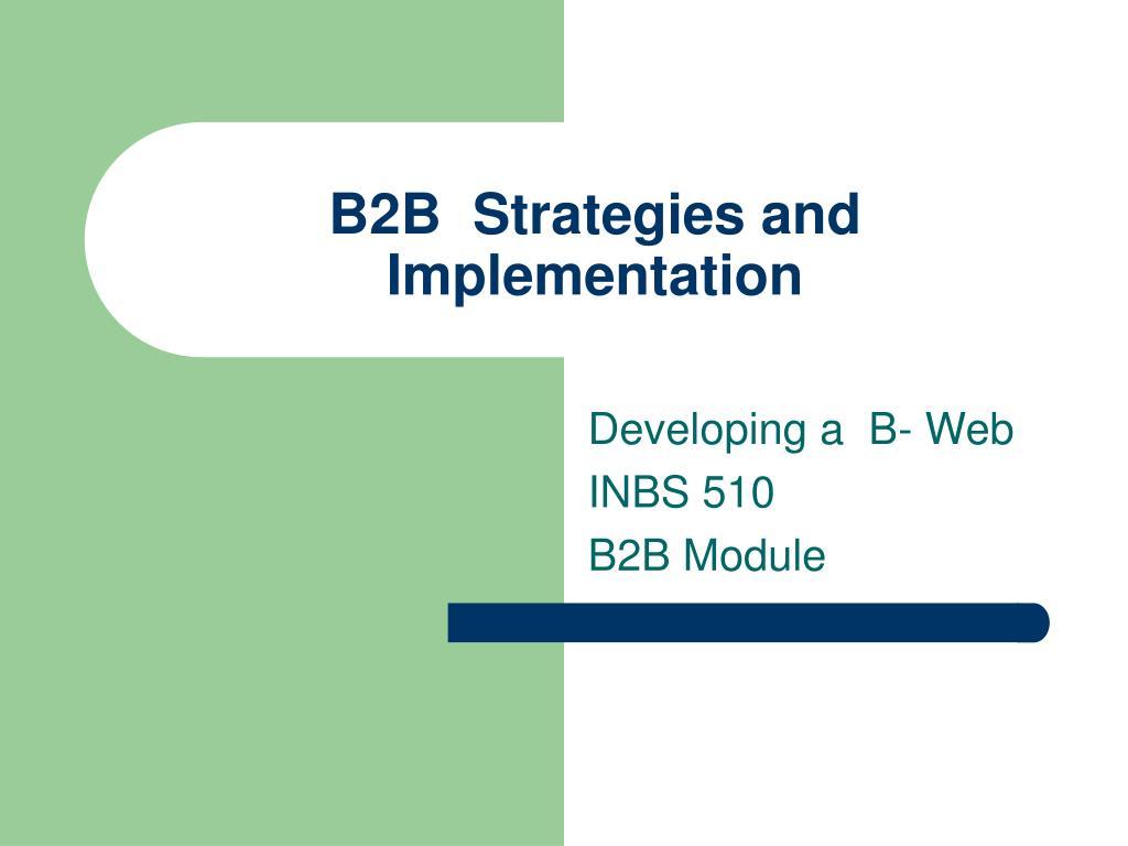b2b strategies and implementation l.
