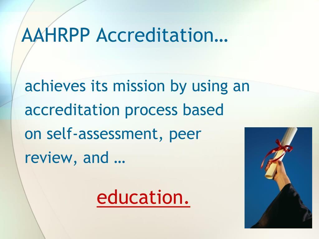 AAHRPP Accreditation…
