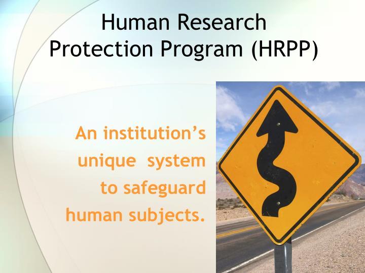 Human research protection program hrpp